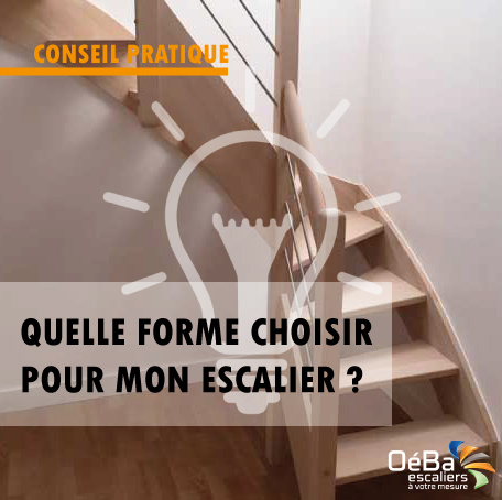 Quelle forme d'escalier choisir ?